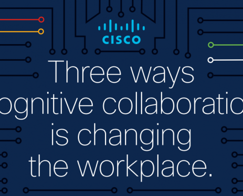 Cisco_Three ways cognitive collaboration is changing the workplace_Webex_Cisco Philippines. Top Cisco Reseller Philippines. Cisco Corporate IT Reseller Philippines. Top Cisco Solution Provider Philippines. Top IT Companies Philippines